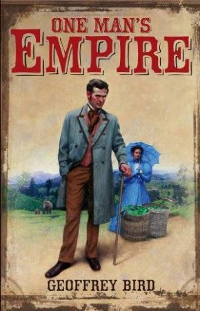 One Man's Empire by Geoffrey Bird
