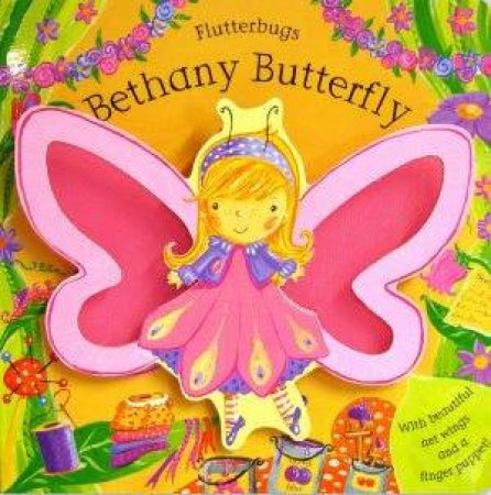 Flutterbugs: Bethany Butterfly by Erica-Jane Waters