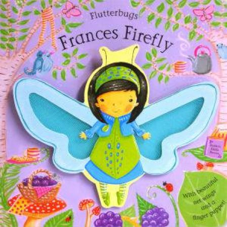Flutterbugs: Frances Firefly by Erica Jane Waters