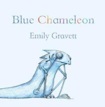 Blue Chameleon by Emily Gravett