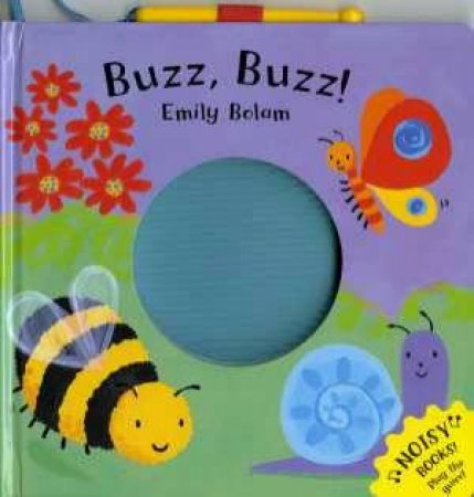 Noisy Books: Buzz Buzz by Emily Bolam