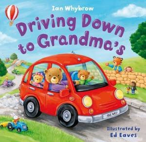 Driving Down to Grandma's by Ian Whybrow