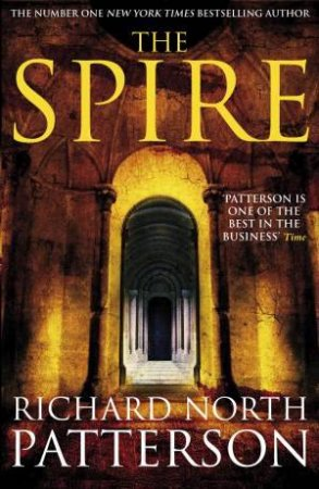 Spire by Richard North Patterson