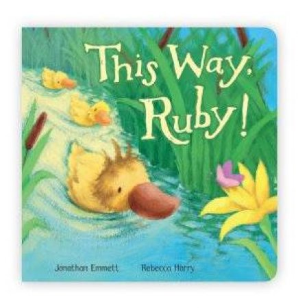 This Way, Ruby! by Jonathan Emmett