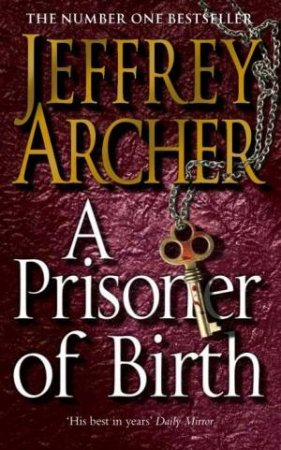 Prisoner of Birth by Jeffrey Archer