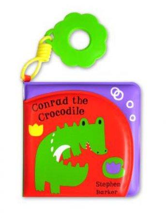 Conrad the Crocodile by Stephen Barker