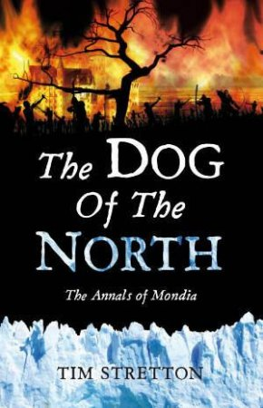 The Dog of the North by Tim Stretton