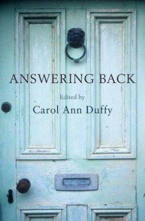 Answering Back by Carol Ann Duffy