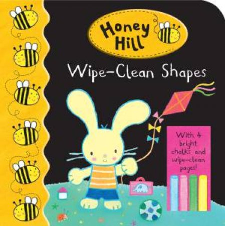 Honey Hill: Wipe-Clean Shapes by Dubravka Kolanovic