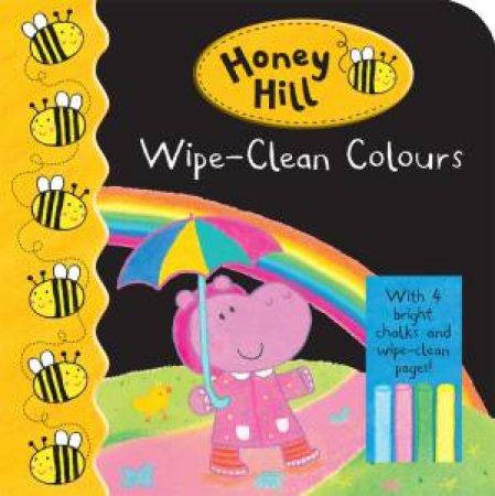 Honey Hill: Wipe-Clean Colours by Dubravka Kolanovic