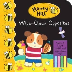 Honey Hill: Wipe-Clean Opposites by Dubravka Kolanovic