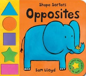 Shape Sorters: Opposites by Sam Lloyd