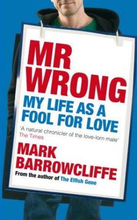 Mr Wrong by Mark Barrowcliffe