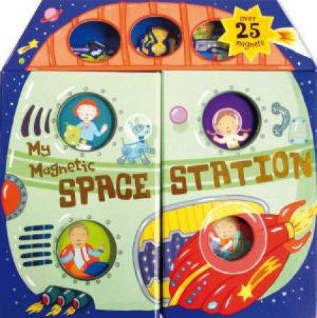 My Magnetic Space Station by Joy Gosney