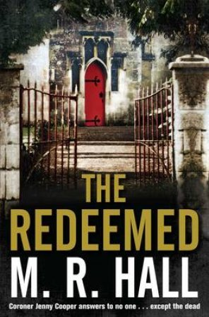 The Redeemed by M R Hall