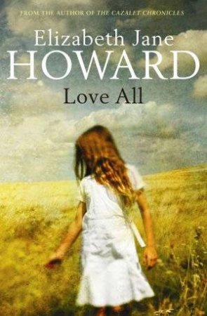 Love All by Elizabeth Jane Howard