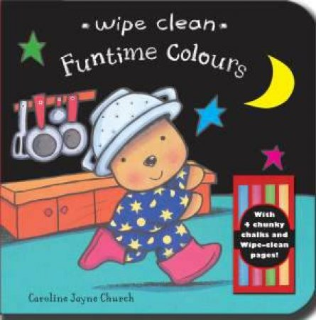 Wipe Clean: Funtime Colours by Caroline Jayne Church