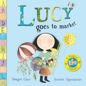 Lucy Goes to Market by Imogen Clare