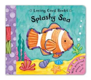 Lacing Card Books: Splashy Sea by Caroline Davis