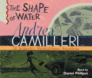 The Shape of Water (Audio CD) by Andrea Camilleri