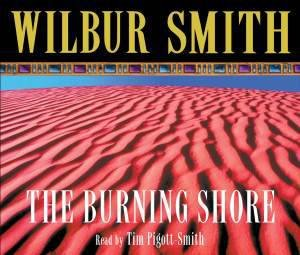 Burning Shore by Wilbur Smith