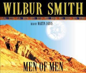 Men of Men (Audio) by Wilbur Smith