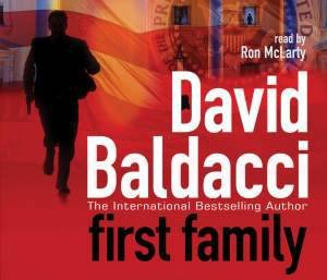 First Family (Audio) by David Baldacci