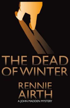 Dead of Winter by Rennie Airth