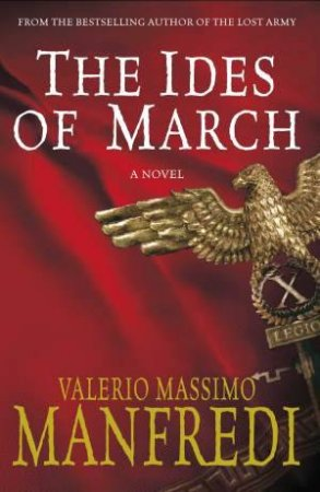 Ides of March by Valerio Massimo Manfredi