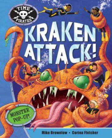 Time Pirates Kraken Attack! by Mike Brownlow