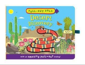 Pull-Out Pals: Desert Discovery by Emma Dodd