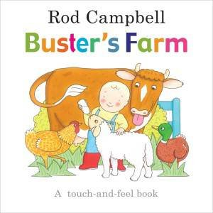 Buster's Farm by Rod Campbell