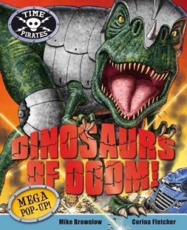 Time Pirates: Dinosaurs of Doom by Corina Fletcher