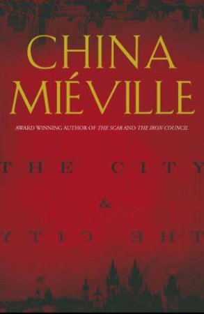 City and The City by China Mieville