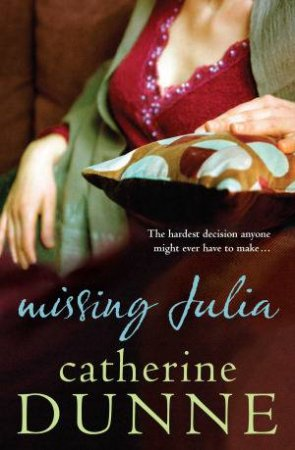 Missing Julia by Catherine Dunne