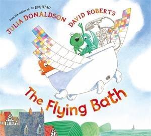 The Flying Bath by Julia Donaldson