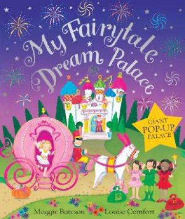 My Fairytale Dream Palace by Maggie Bateson