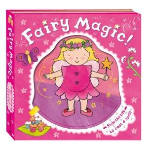 Magic Mechanisms: Fairy Magic! by Rachel Fuller