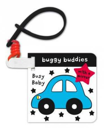 Black and White Buggy Buddies: Busy Baby by Jo Moon