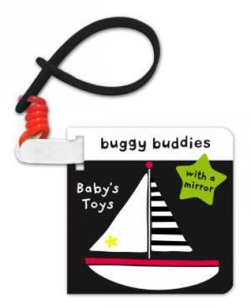 Black and White Buggy Buddies: Baby's Toys by Jo Moon