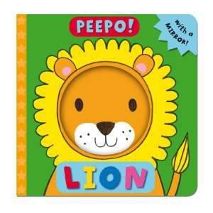 Peepo, Lion! by Ella Butler