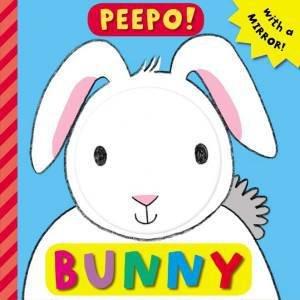 Peepo!: Bunny by Ella Butler