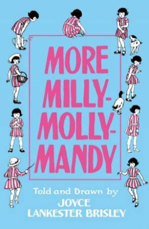 More Milly-Molly-Mandy by Joyce Lankester Brisley