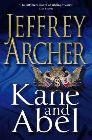Kane & Abel 30th Anniversary Edition by Jeffrey Archer