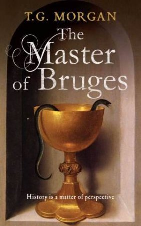 Master of Bruges by Terence Morgan
