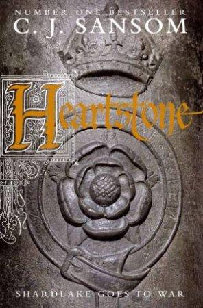 Heartstone (Audio) by C. J. Sansom