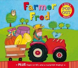 Peep-Through Pop-Ups: Farmer Fred by Kay Widdowson