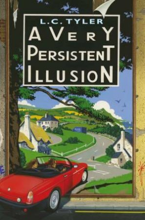 Very Persistent Illusion by L C Tyler