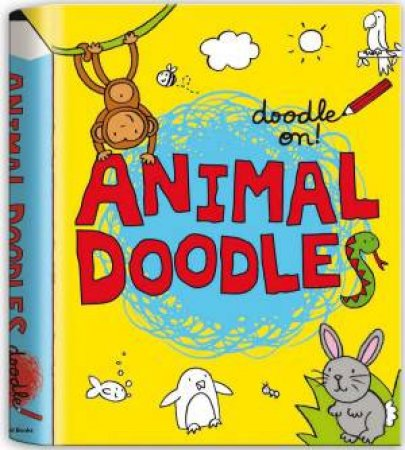 Doodle On!: Animal Doodles by Emily McCann