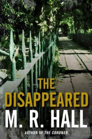 Disappeared, The (Audio CD) by M R Hall